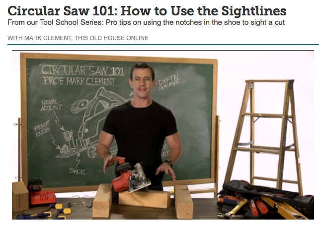 Mark This Old House Circular Saw 101