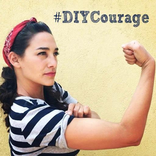 DIY Courage - MyFixitUpLife - Sara Bendrick