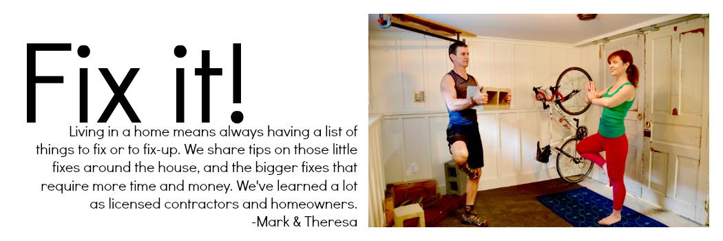 Fix it MyFixitUpLife Mark Theresa