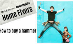 How to buy a hammer MyFixitUpLife